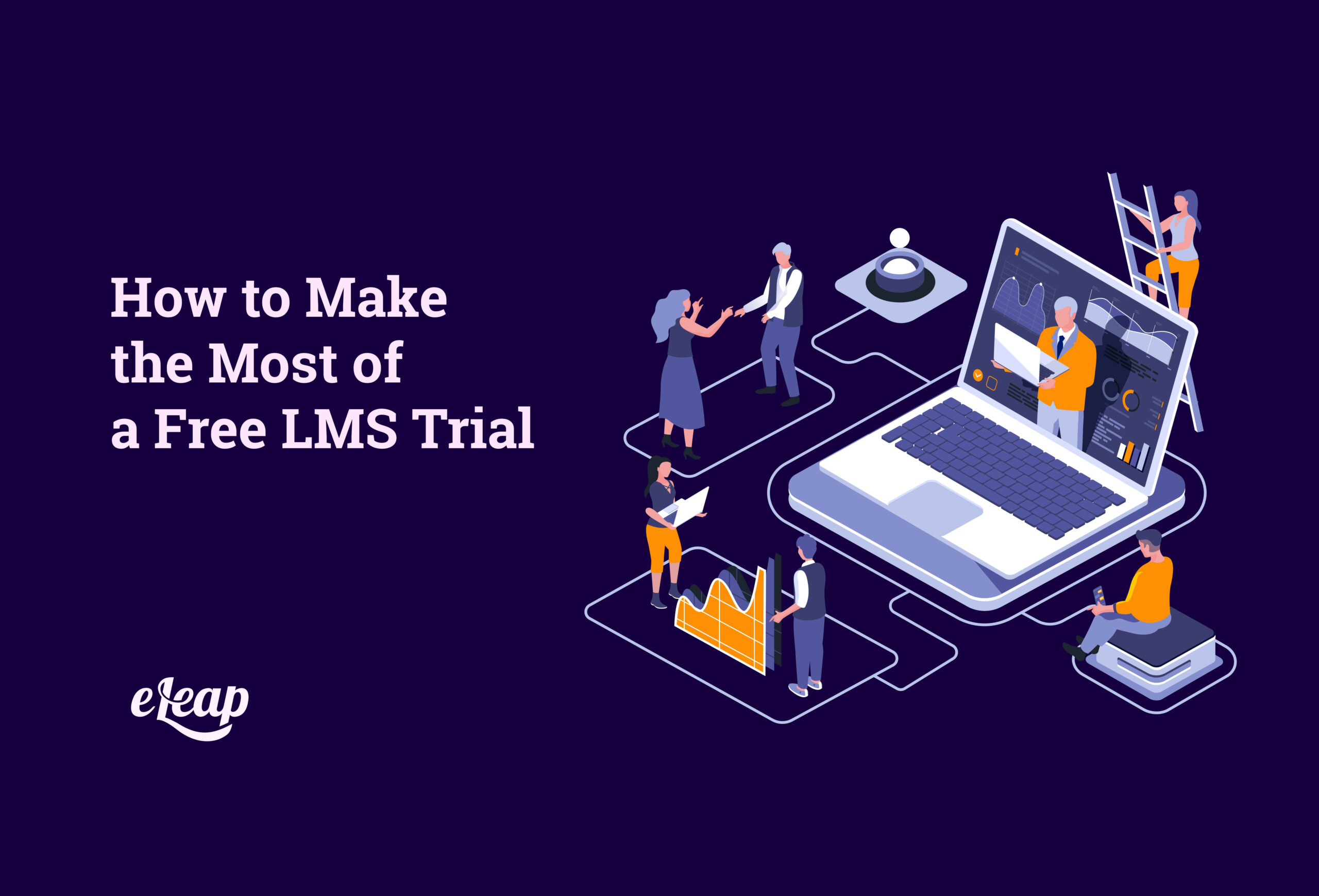 How to Make the Most of a Free LMS Trial