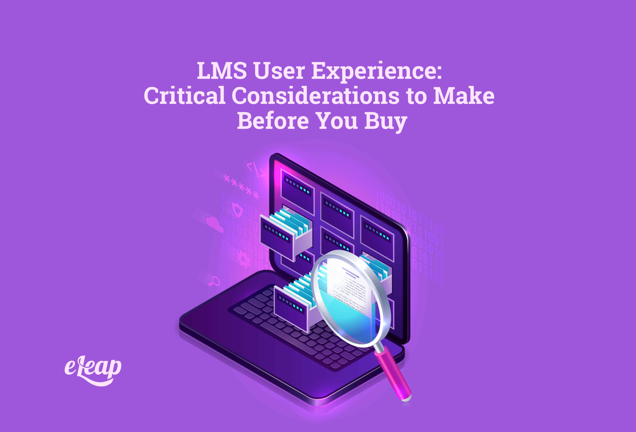 LMS User Experience: Critical Considerations to Make Before You Buy
