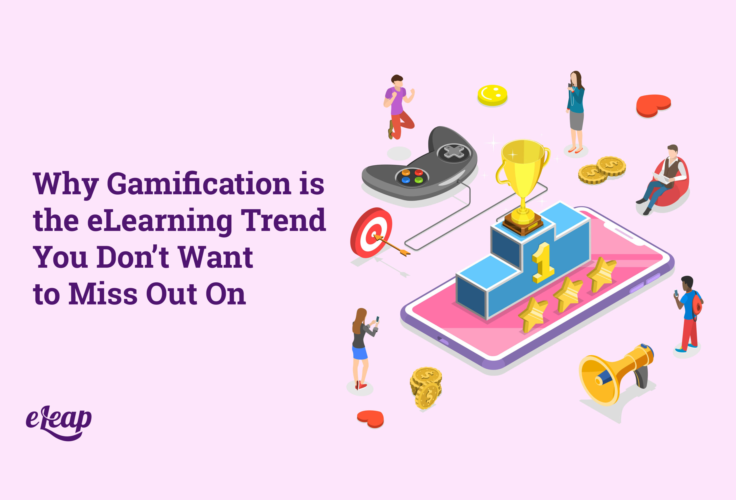 Why Gamification is the eLearning Trend You Don't Want to Miss Out On