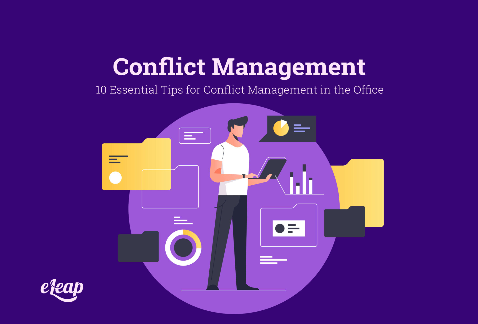 10 Essential Tips for Conflict Management in the Office