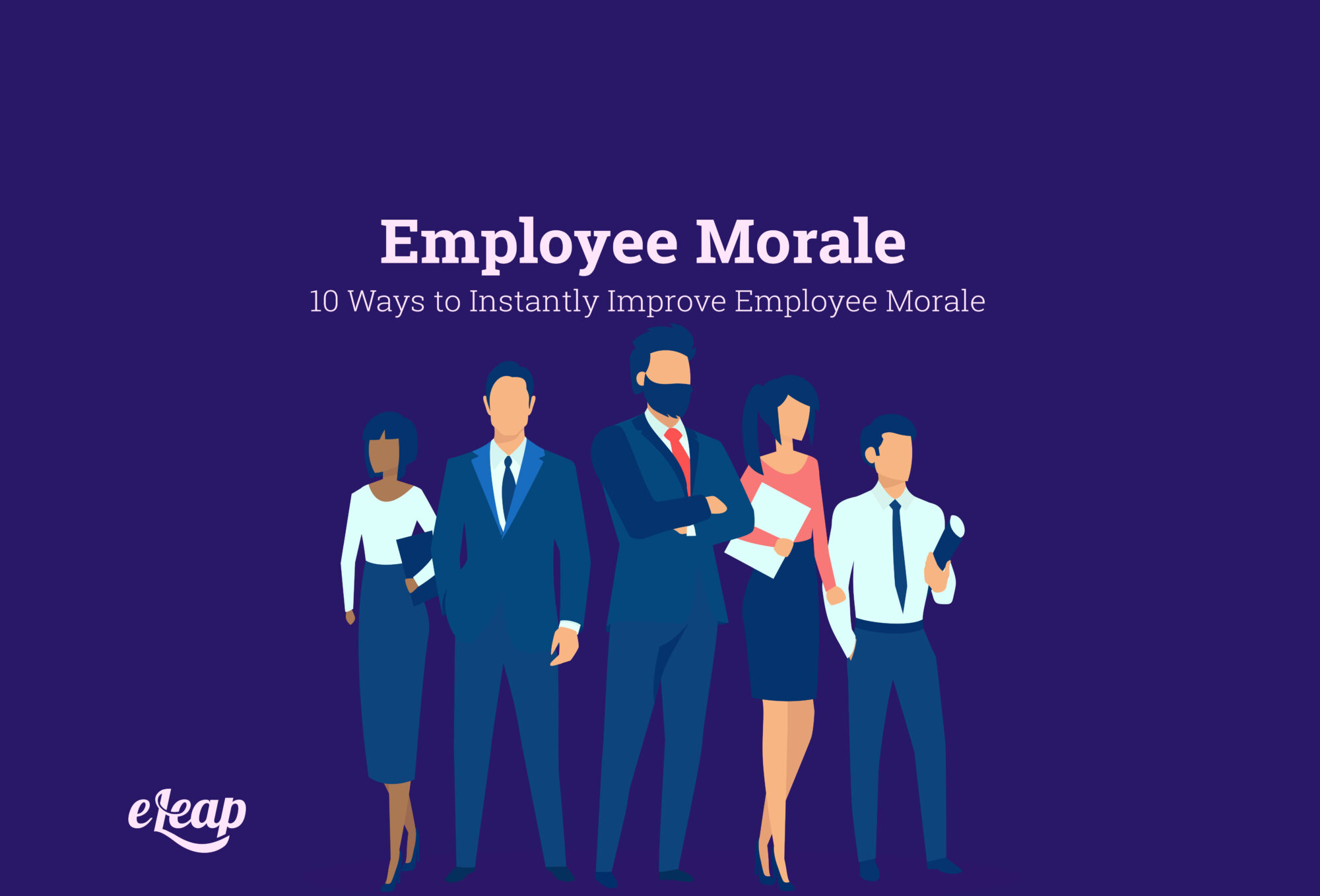 10 Ways to Instantly Improve Employee Morale