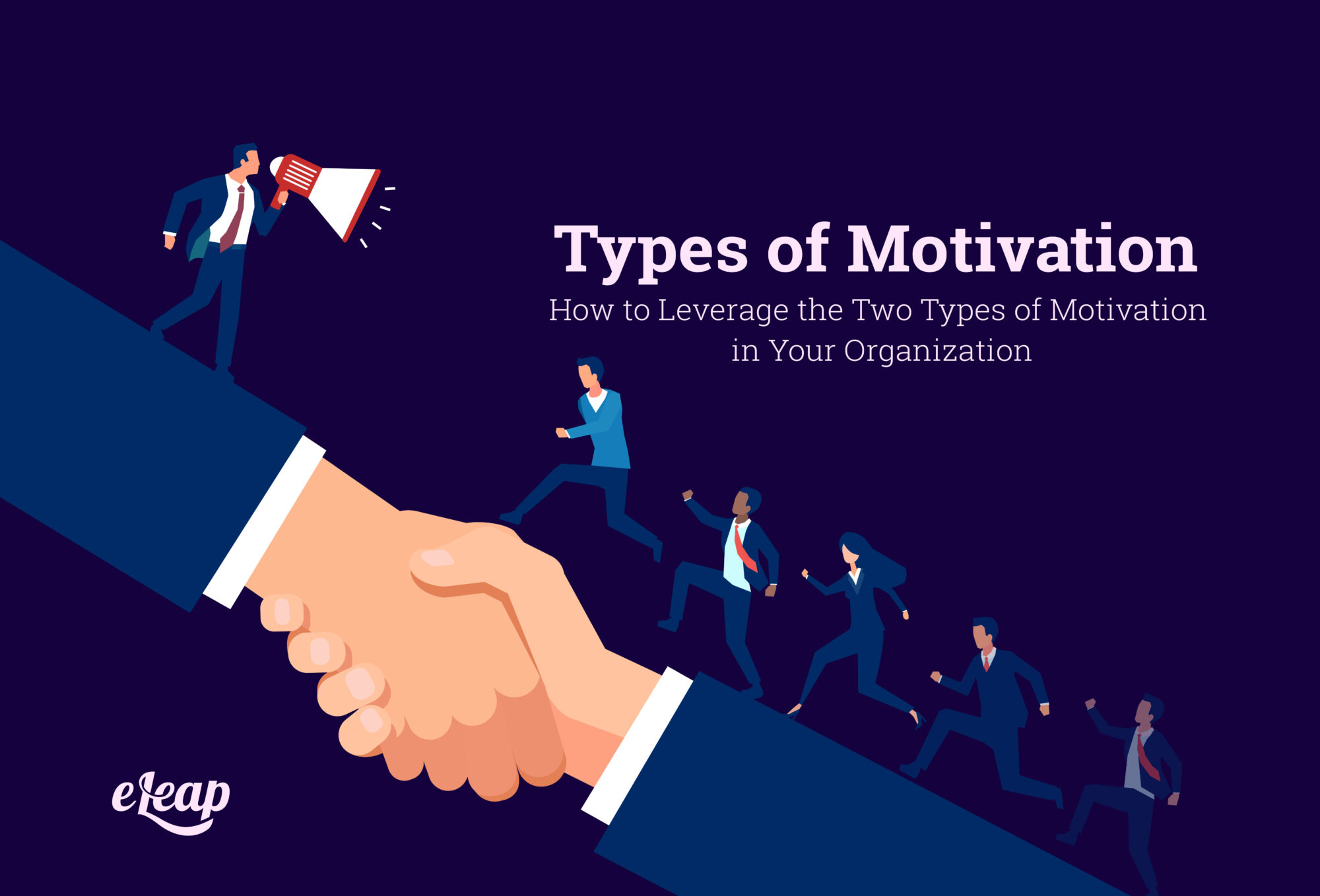 How to Leverage the Two Types of Motivation in Your Organization