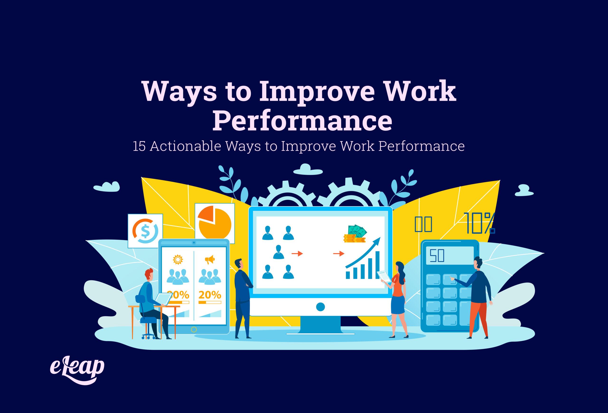 Ways to Improve Work Performance