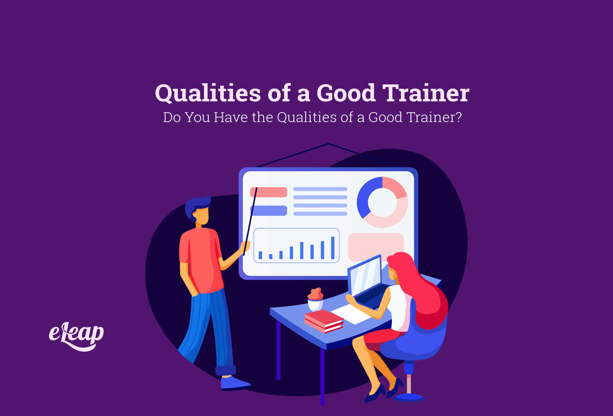 Qualities of a Good Trainer