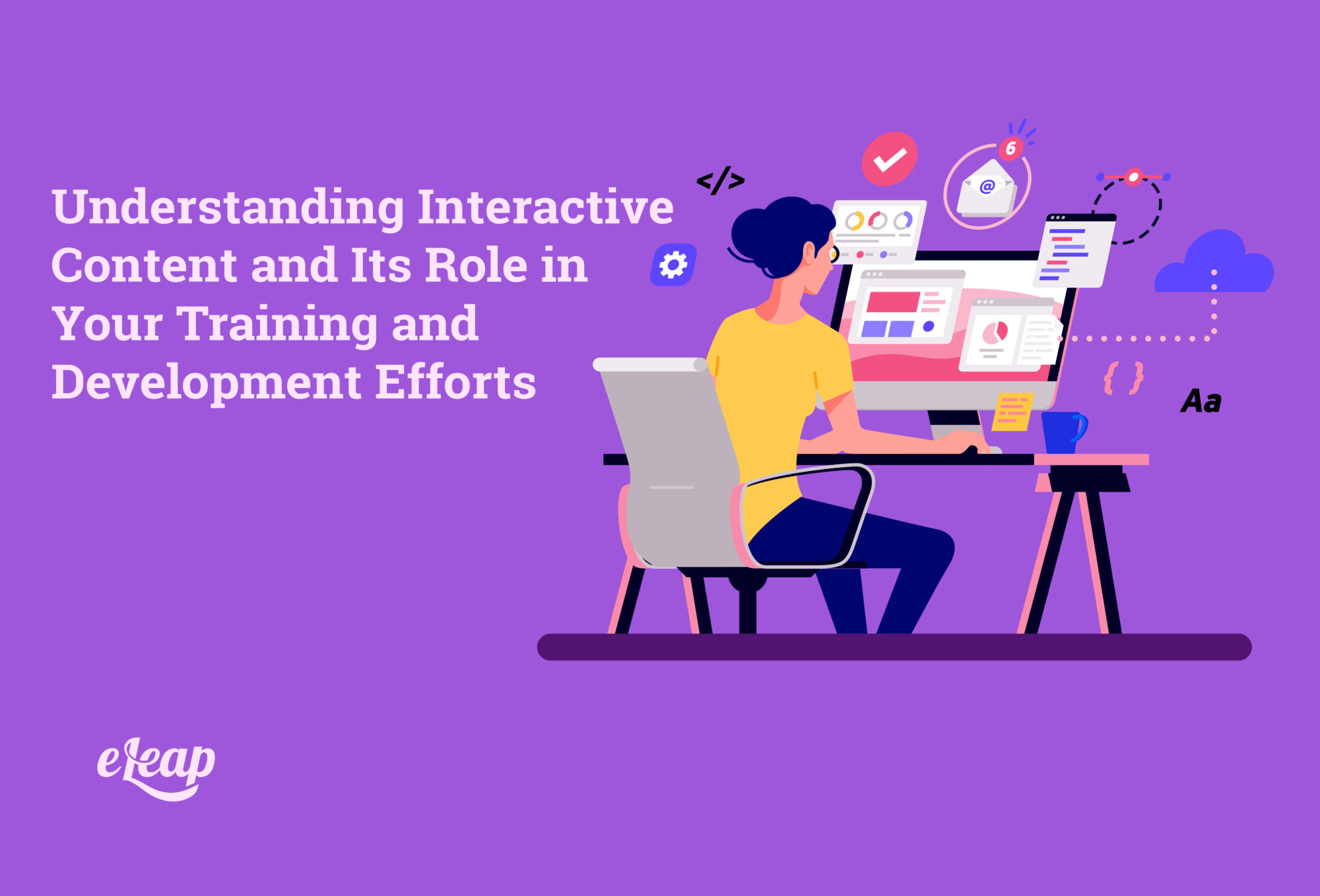 Understanding Interactive Content and Its Role in Your Training and Development Efforts