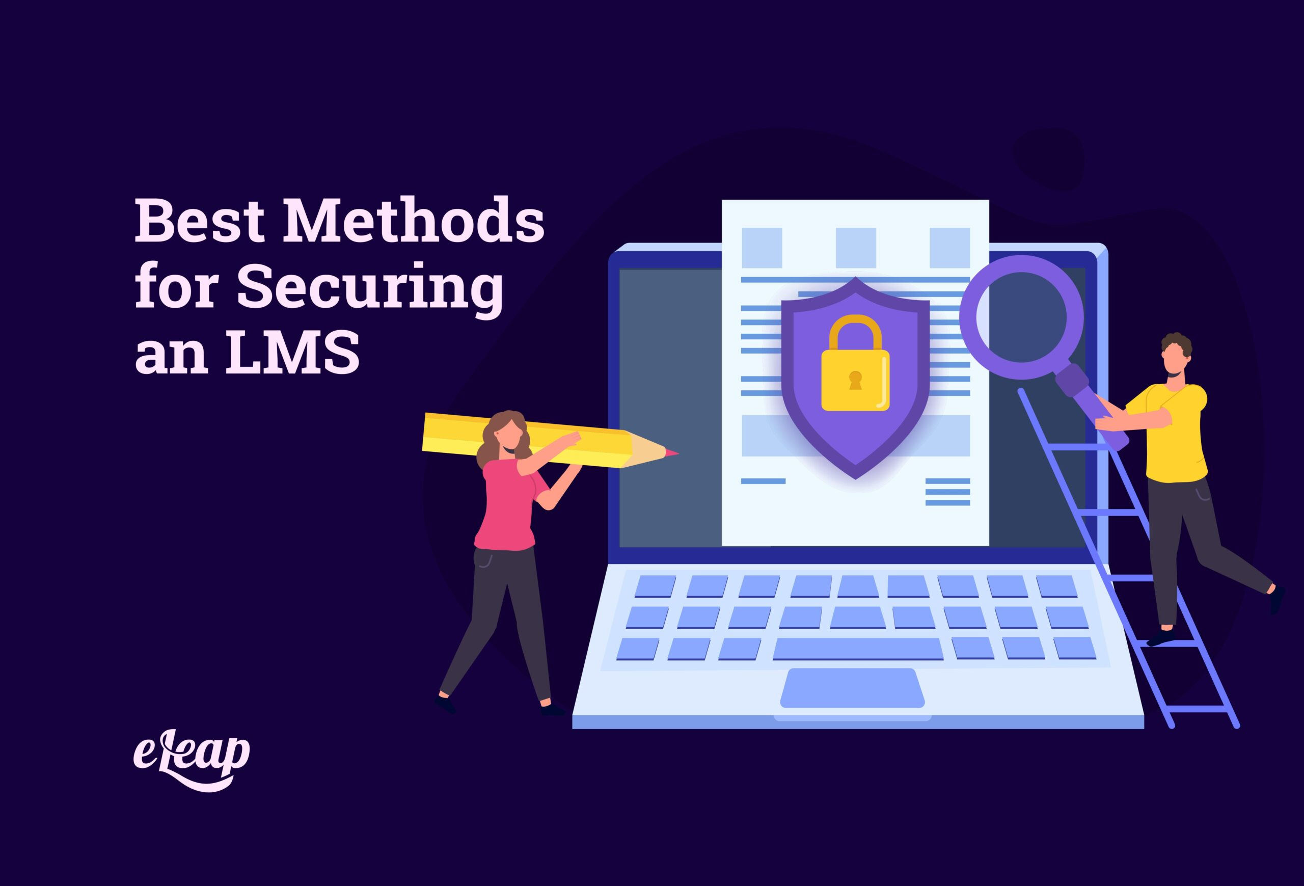 Best Methods for Securing an LMS