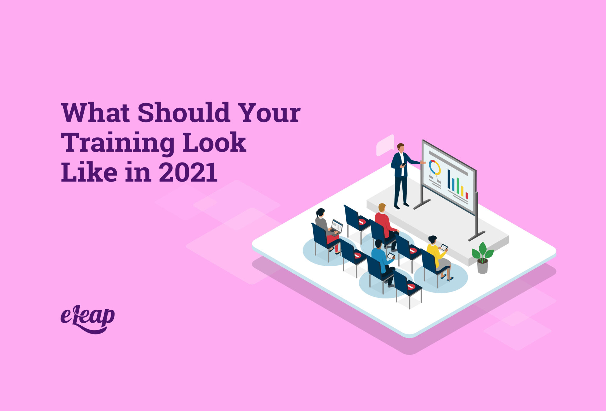What Should Your Training Look Like in 2021
