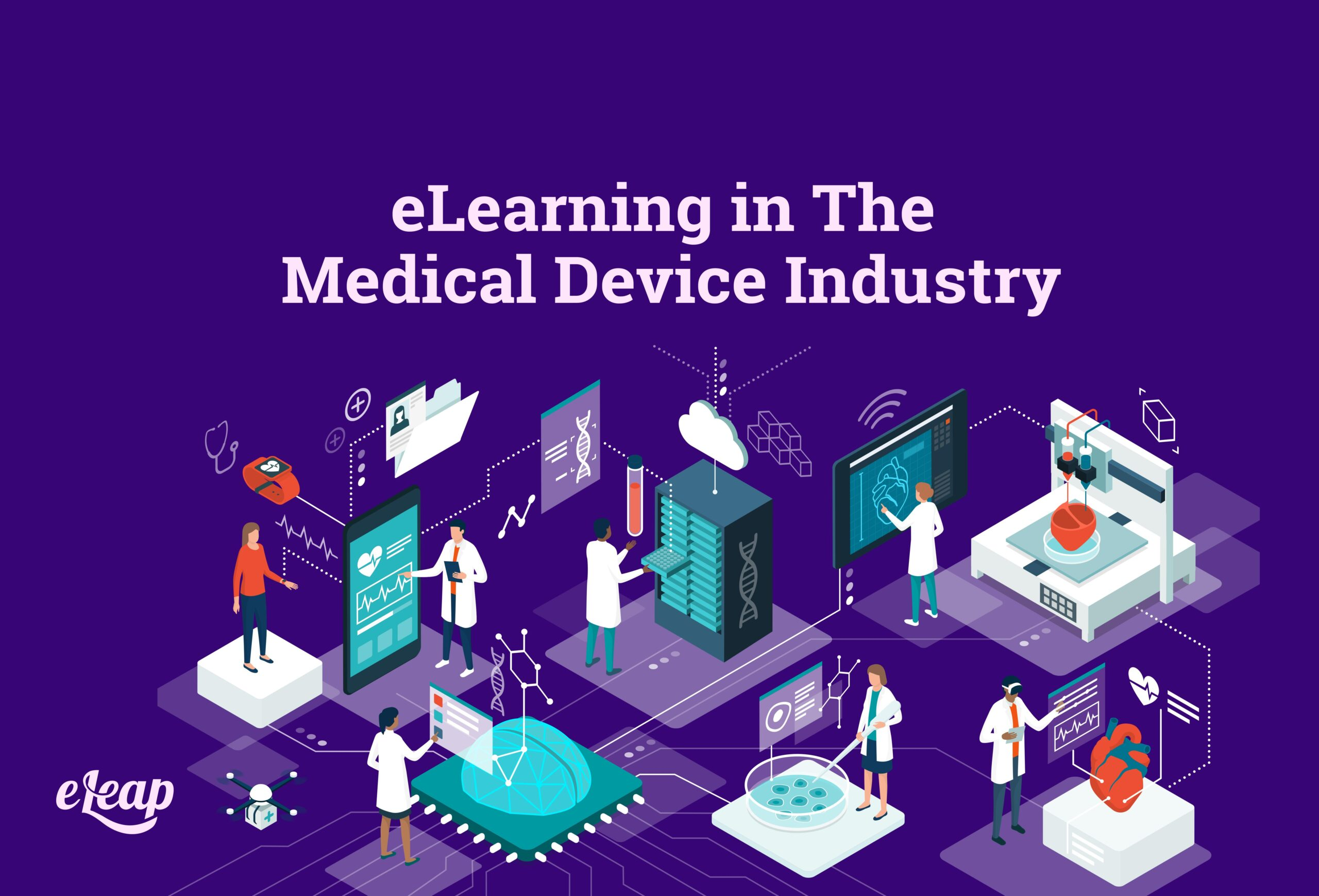 eLearning in The Medical Device Industry