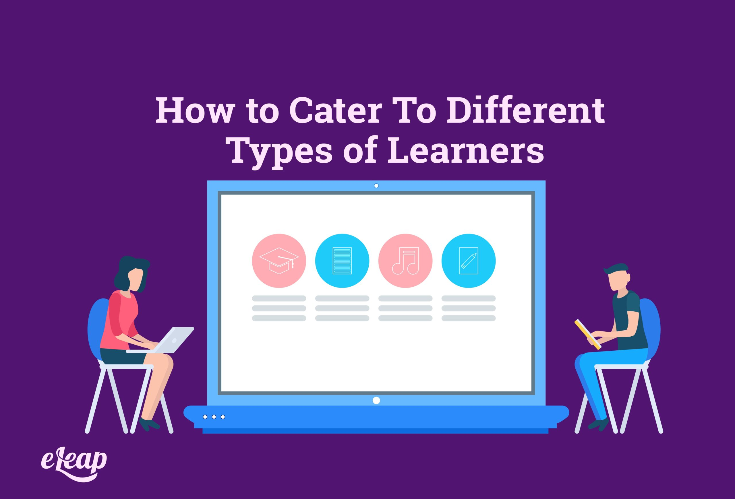 How to Cater To Different Types of Learners
