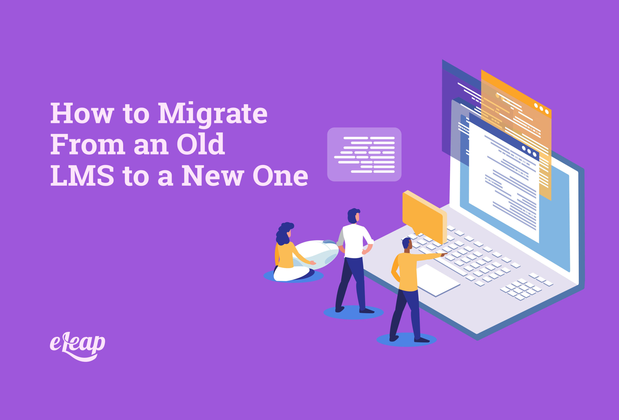 How to Migrate From an Old LMS to a New One