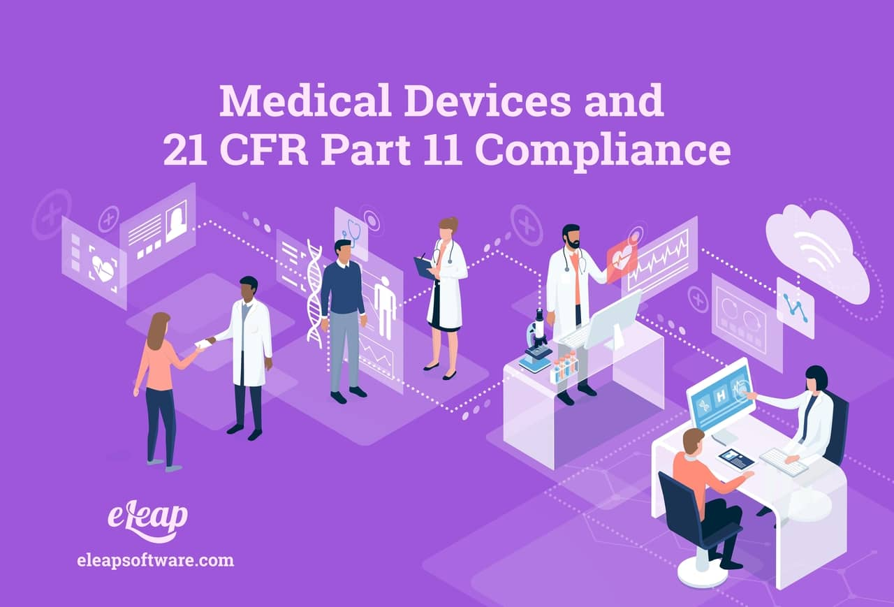 Medical Device Companies and 21 CFR Part 11 Compliance
