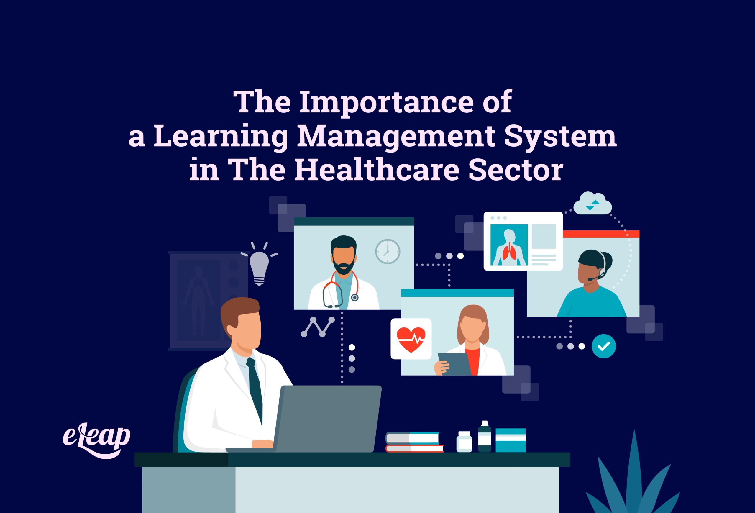 The Importance of a Learning Management System in The Healthcare Sector